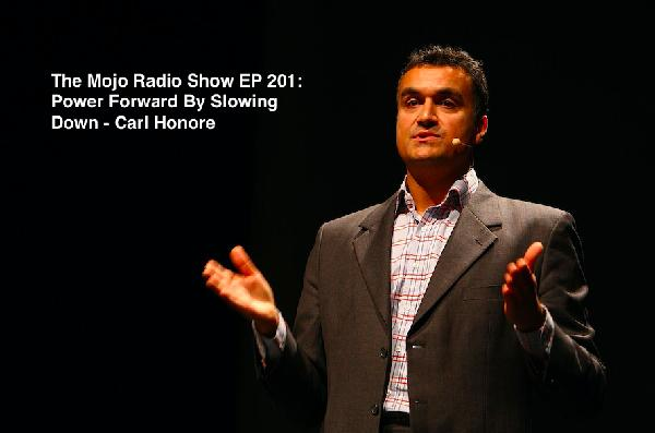 EP 201: Power Forward By Slowing Down - Carl Honore
