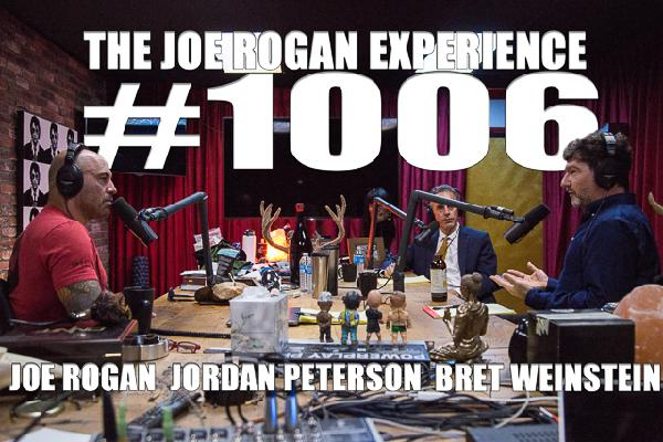 #1006 - Jordan Peterson & Bret Weinstein