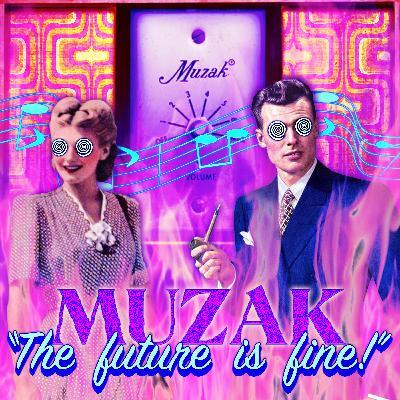 Muzak: The Art of Gentle Brainwashing