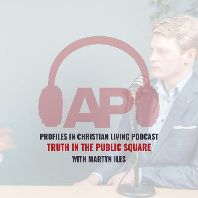 Truth in the Public Square (with Martyn Iles)