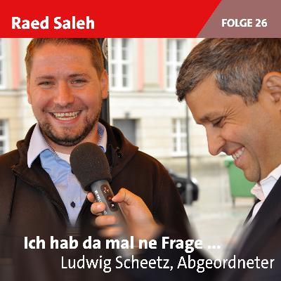 Folge 26: Ludwig Scheetz, Landtagssabgeordneter in Brandenburg