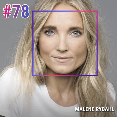 #78 MALENE RYDAHL : LE BONHEUR SANS ILLUSION