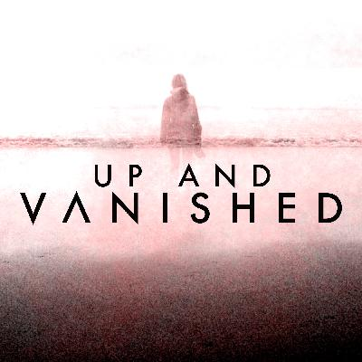Up and Vanished returns to TV on Oxygen!