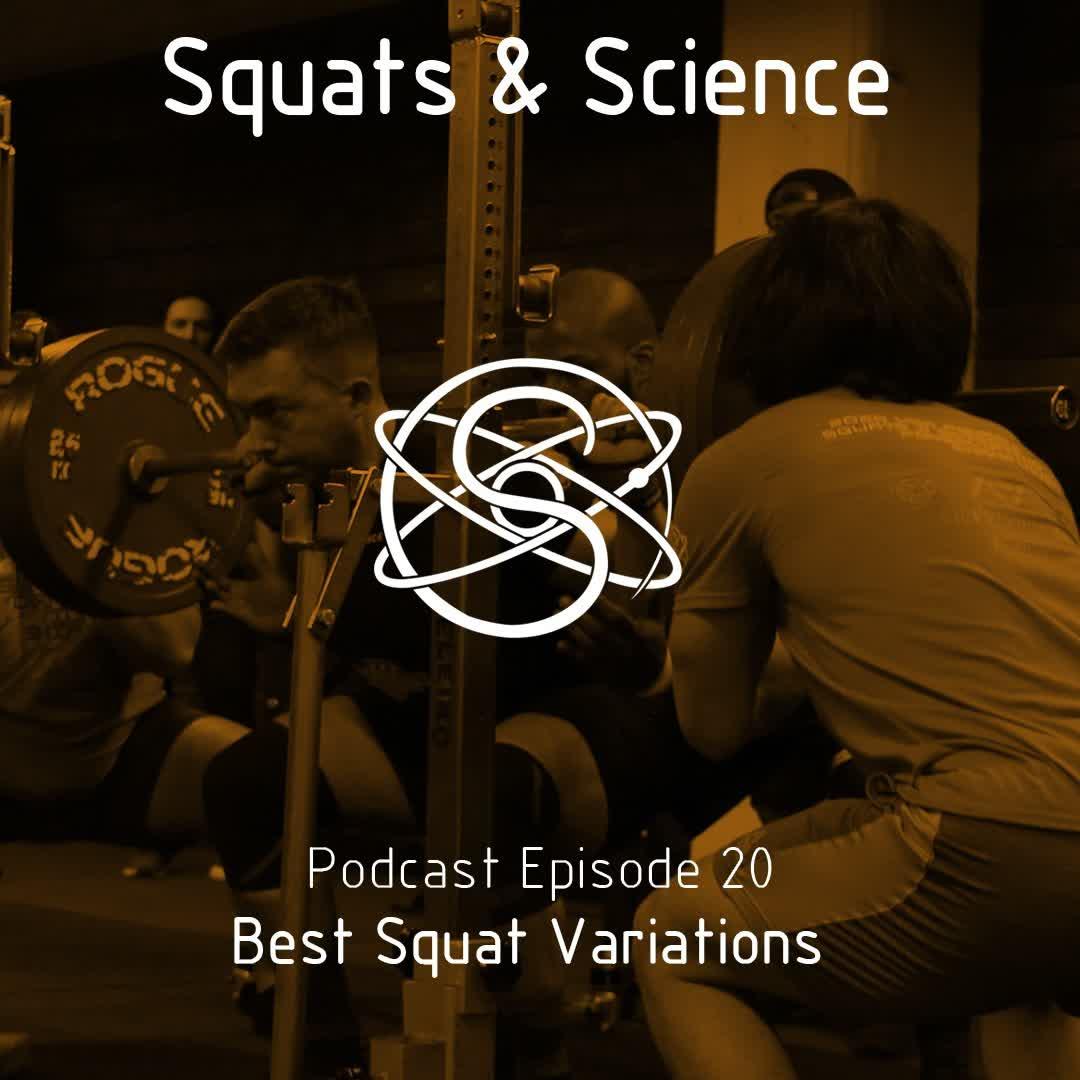 Episode 20 - Best Squat Variations