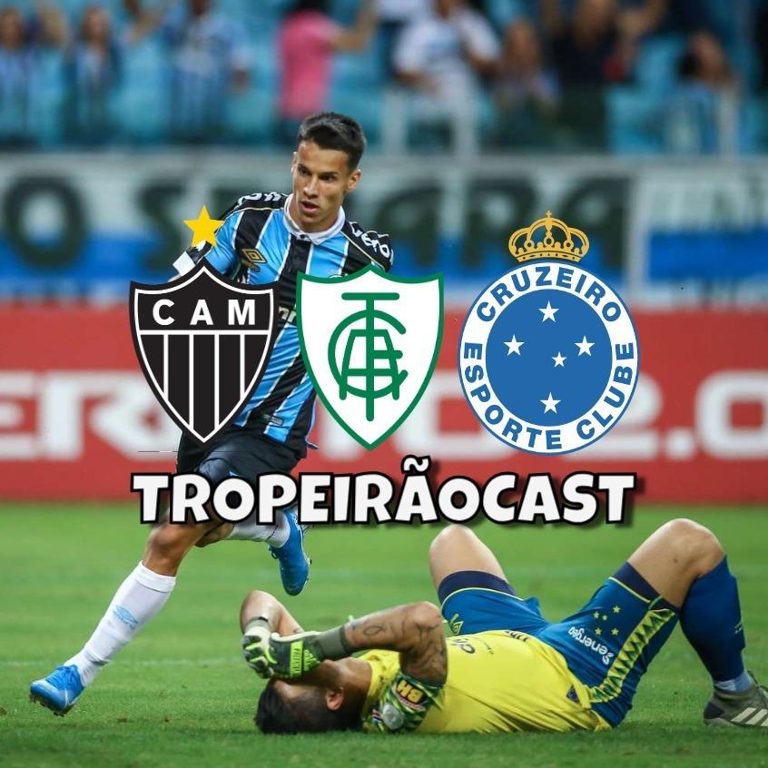 TROPEIRÃOCAST 015 - Cruzeiro: A Espera de um Milagre!