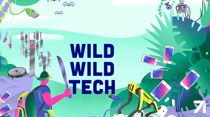 Wild Wild Tech