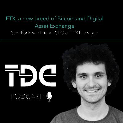 FTX, a new breed of Bitcoin and Digital Asset Exchange