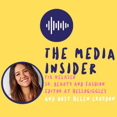 The Media Insider - Sr. Beauty and Fashion Editor of Hello Giggles, Pia Velasco