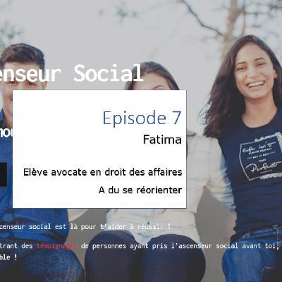 L'ascenseur social le Podcast - Episode 7 - Fatima
