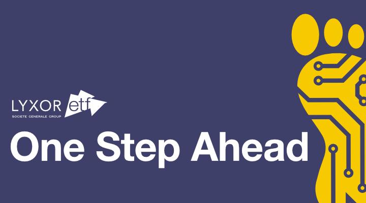 One Step Ahead by Lyxor ETF