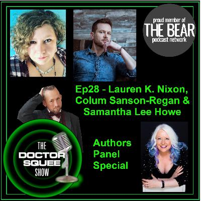 Ep28 - Authors Panel - Lauren K Nixon, Colum Sanson-Regan & Samantha Lee Howe