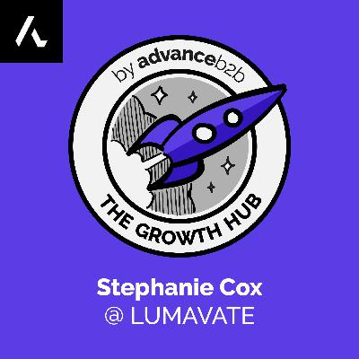 Stephanie Cox - VP at Lumavate - Why Marketing Should Lead Sales (and Support, Success & Product)