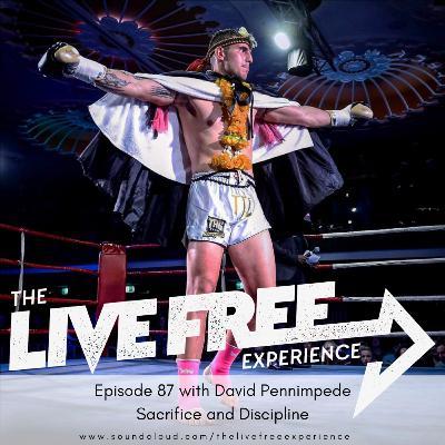 87: David Pennimpede - Sacrifice and Discipline