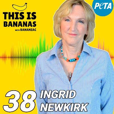 #38 40 Years of Animal Activism | Ingrid Newkirk