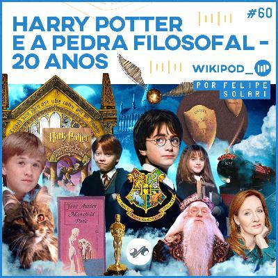20 ANOS DE HARRY POTTER E A PEDRA FILOSOFAL