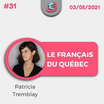 31. Le français du Québec