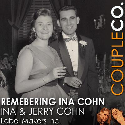 Remembering Ina Cohn: Ina & Jerry Cohn of Label Makers, Inc.
