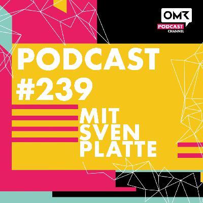 OMR #239 mit Sven Platte von Digistore24