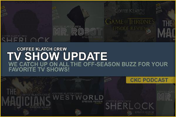 CKC - Show Updates - Westworld