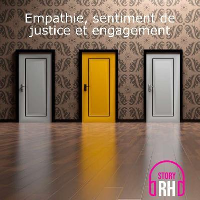 Empathie, sentiment de justice et engagement