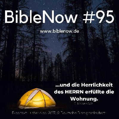 BibleNow #95: 2. Mose 40