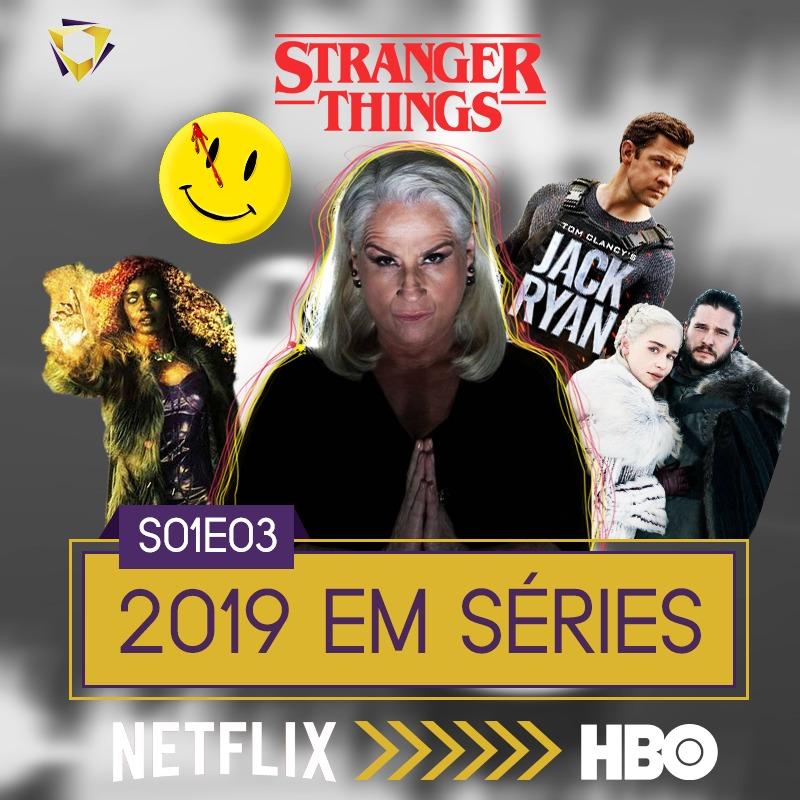 003. 2019 em séries