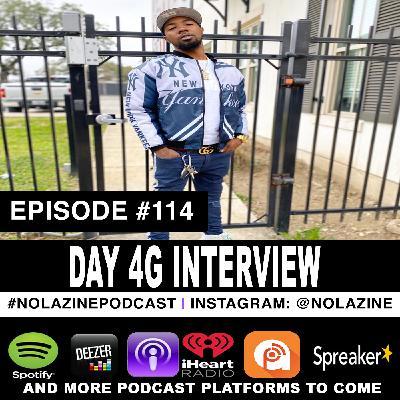Episode #114 Music Artist DAY 4G Interview