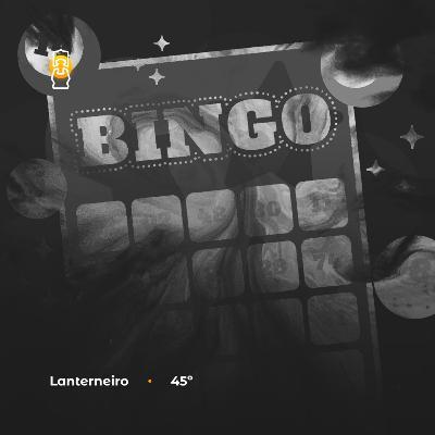 Lanterneiro 45 - Amanaram, Bingo & Ubuntu