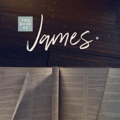 James 1:16-21 - Good Gifts from a Good Father