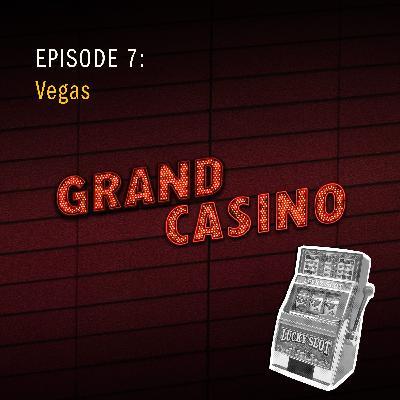 7: Vegas