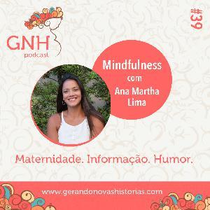 GNH#39 Mindfulness