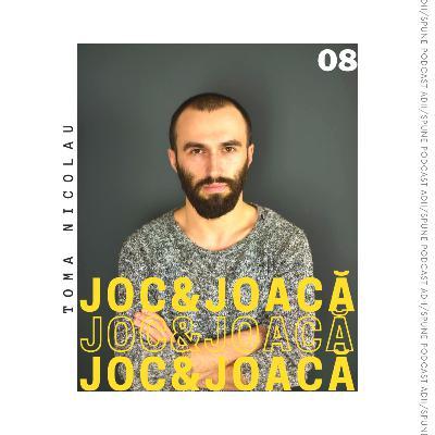 Toma Nicolau / Joc și Joacă
