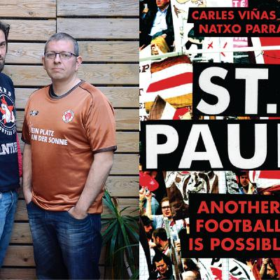 24. Carles Viñas and Natxo Parra on the German cult club FC St. Pauli