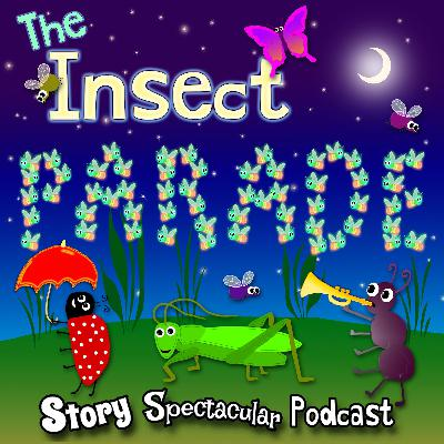 The Insect Parade (Bedtime)