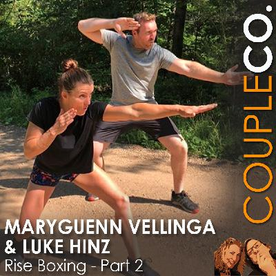 Comin' Out Swinging: Luke Hinz And Maryguenn Vellinga of Rise Boxing, Park City, UT, Part 2