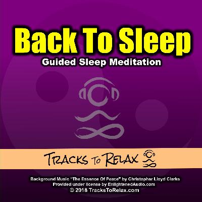 Get Back To Sleep - A Guided Meditation for Sleeping
