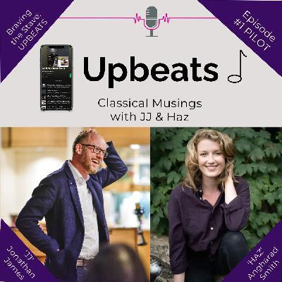 Upbeats: Episode 1 (Pilot)