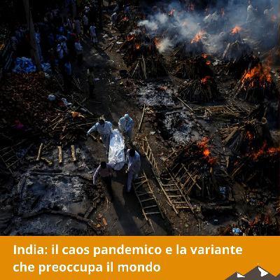 India: il caos pandemico e la variante che preoccupa il mondo