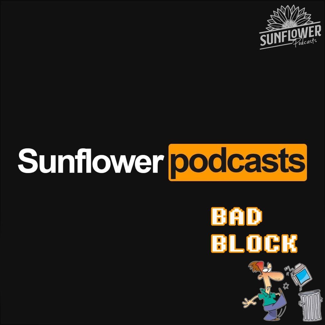 #110-Bad Block -E a brasileira internet de açúcar