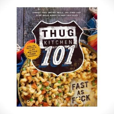 Episode 189: Thug Kitchen 101: Fast as F*ck