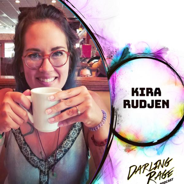 Surviving Trauma and Finding the Beauty with Kira Rudjen