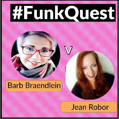 FunkQuest - Season 3 - semi final 2 - Barb Braendlein v Jean Robor