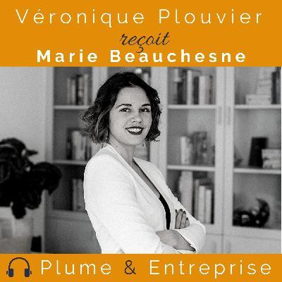 # 38 Marie Beauchesne, la marque c'est moi !