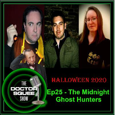 Ep25 - Halloween 2020: The Midnight Ghost Hunters