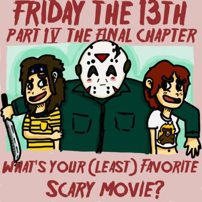 #15: Friday the 13th: Part 4 The Final Chapter (1984)