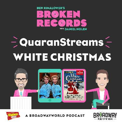 Episode 47: QuaranStreams (White Christmas)