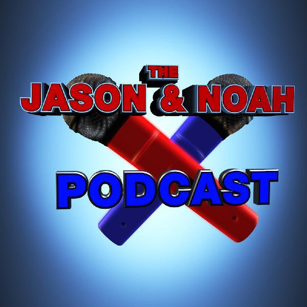 The Jason And Noah Podcast - Jason Rugg   Listen Free on Castbox