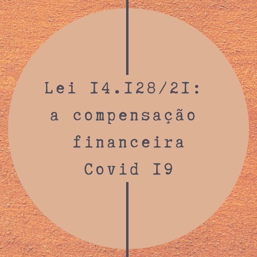 Lei 14.128/21, que cria compensação financeira