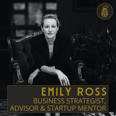 Entrepreneurship and Mentoring with Emily Ross (#19)