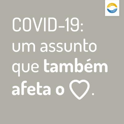 #17: COVID-19, um assunto que também afeta o coração